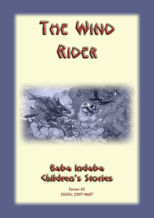 The Wind Rider - Baba Indaba Children's Stories Issue 41