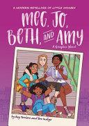 Meg  Jo  Beth  and Amy  A Graphic Novel PDF