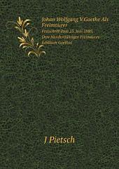 Johan Wolfgang V.Goethe Als Freimaurer