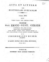 Acta et litterae ad historiam suecanam: Volume 16