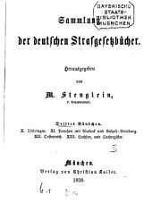 Sammlung der deutschen Strafgesetzbücher: Thüringen, Preußen mit Waldeck und Anhalt-Bernburg, Österreichen, Sachsen : und Sachregister, Band 3