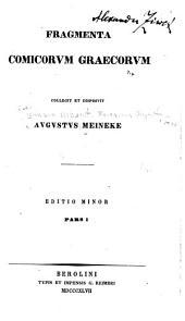 Fragmenta comicorvm graecorvm: Τόμος 1