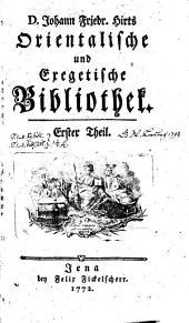 Orientalische und exegetische Bibliothek: Teil 1