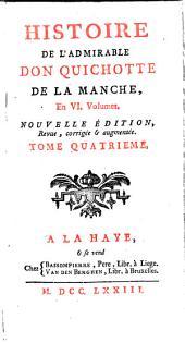 Histoire de l'admirable Don Quichotte de La Manche, en VI. volumes: Volume4