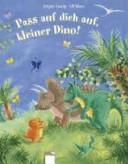 Pass auf dich auf  kleiner Dino  PDF