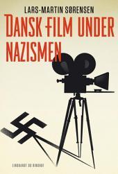 Dansk film under nazismen