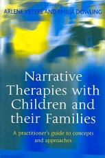 Narrative Therapies with Children and Their Families PDF