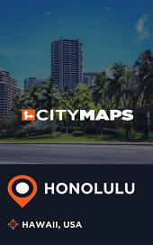 City Maps Honolulu Hawaii, USA