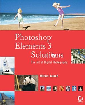 Photoshop Elements 3 Solutions PDF