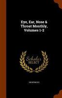 Eye, Ear, Nose & Throat Monthly