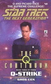 The Q Continuum: Book Three: Q-Zone
