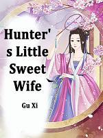 Hunter s Little Sweet Wife PDF
