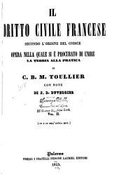 Il dritto civile francese secondo l'ordine del codice: opera nella quale si è procurato di unire la teoria alla pratica, Volume 2