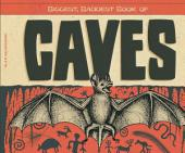 Biggest, Baddest Book of Caves