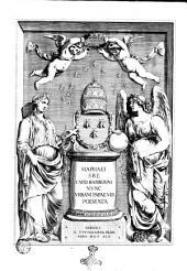 Maphaei S.R.E card. Barberini nunc Urbani Papae 8. Poemata