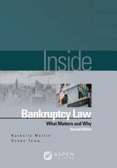 Inside Bankruptcy: What Matters and Why, Edition 2