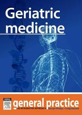 Geriatric Medicine: General Practice: The Integrative Approach Series