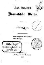 Dramatische Werke: ¬Der dreizehnte November. Uriel Acosta, Band 5
