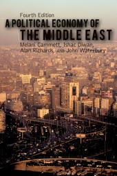 A Political Economy of the Middle East: Edition 4