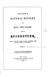 Natural History of Man: The Globe, and of Quadrupeds