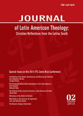 Journal of Latin American Theology, Volume 10, Number 2