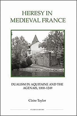 Heresy in Medieval France PDF