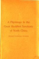 A Pilgrimage to the Great Buddhist Sanctuary of North China PDF