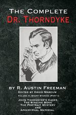 The Complete Dr. Thorndyke - Volume 2