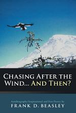 Chasing After the Wind... and Then?