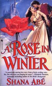 A Rose in Winter: A Novel