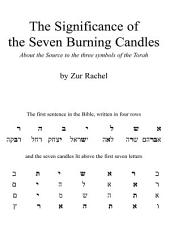 The Significance of the Seven Burning Candles: About the Source to the Three Symbols of the Torah