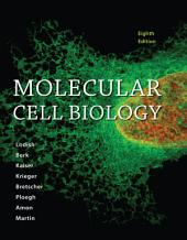 Loose-leaf Version for Molecular Cell Biology: Edition 8