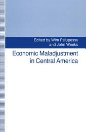 Economic Maladjustment in Central America