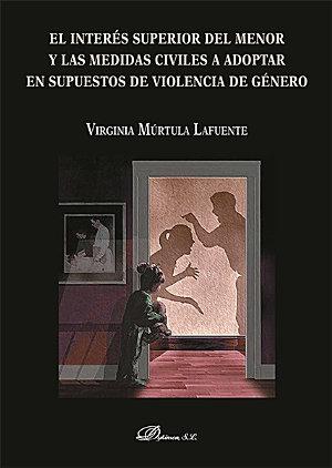 El inter  s superior del menor y las medidas civiles a adoptar en supuestos de violencia de g  nero PDF