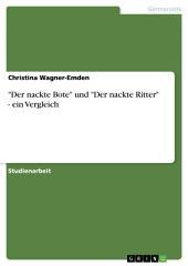 """""""Der nackte Bote"""" und """"Der nackte Ritter"""" - ein Vergleich"""