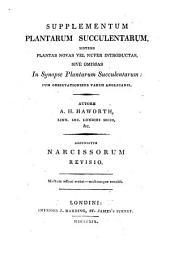 Supplementum Plantarum Succulentarum: Sistens Plantas Novas Vel Nuper Introductas, Sive Omissas, in Synopse Plantarum Succulentarum, Cum Observationibus Variis Anglicania