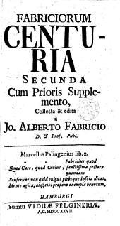 Fabriciorum centuria secunda cum prioris supplemento