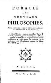 L'oracle des nouveaux philosophes. Pour servir de suite et d'eclaircissement aux oeuvres de Voltaire: Volume 1