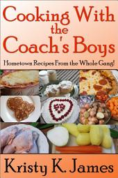 Cooking With the Coach's Boys