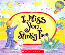 I Miss You  Stinky Face Board Book