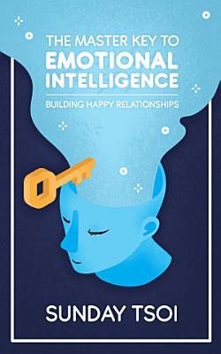 Master Key to Emotional Intelligence