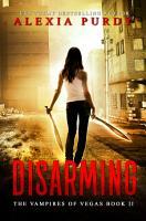 Disarming  The Vampires of Vegas Book II  PDF