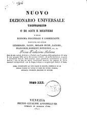 Nuovo dizionario universale tecnologico o di arti e mestieri e della economia industriale e commerciante compilato dai signori Lenormand, Payen, Molard Jeune... [et al.]: IRR-LAV. 30, Volume 30