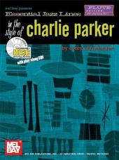 Essential Jazz Lines in the Style of Charlie Parker, Flute Edition