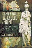 Clan Fabius, Defenders of Rome