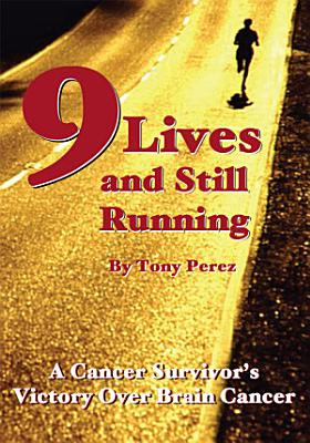 Nine Lives and Still Running PDF