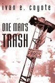One Man S Trash