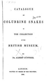 Catalogue of Colubrine Snakes in the Collection of the British Museum