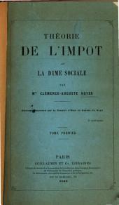 Theorie de l'impot; ou, La dime sociale: Volume1