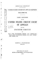 United States Courts of Appeals Reports: Cases Adjudged in the United States Circuit Court of Appeals, Volume 42